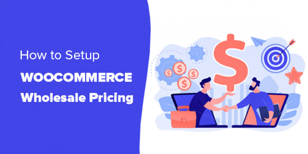 How to Add Wholesale Pricing in WooCommerce (Step by Step)