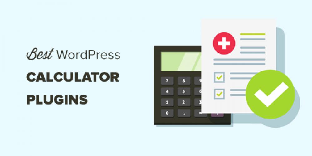 12 Best Calculator Plugins for Your WordPress Site