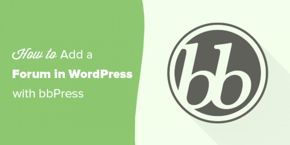 How to Add a Forum in WordPress with bbPress