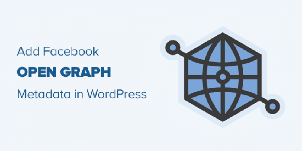How to Add Facebook Open Graph Meta Data in WordPress Themes